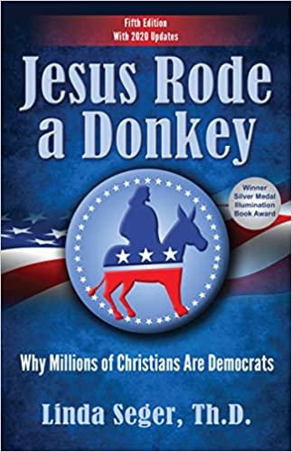 Jesus Rode a Donkey by Dr. Linda Seger