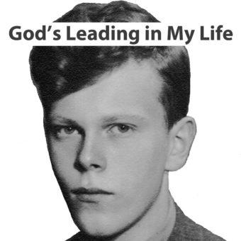 God's Leading in My Life – Andrew Urbanowicz