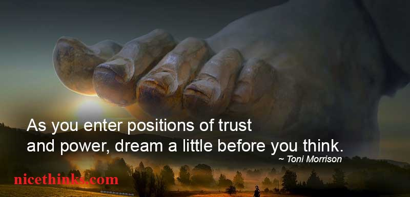 Toni Morrison Quotes on Positions of Trust and Power