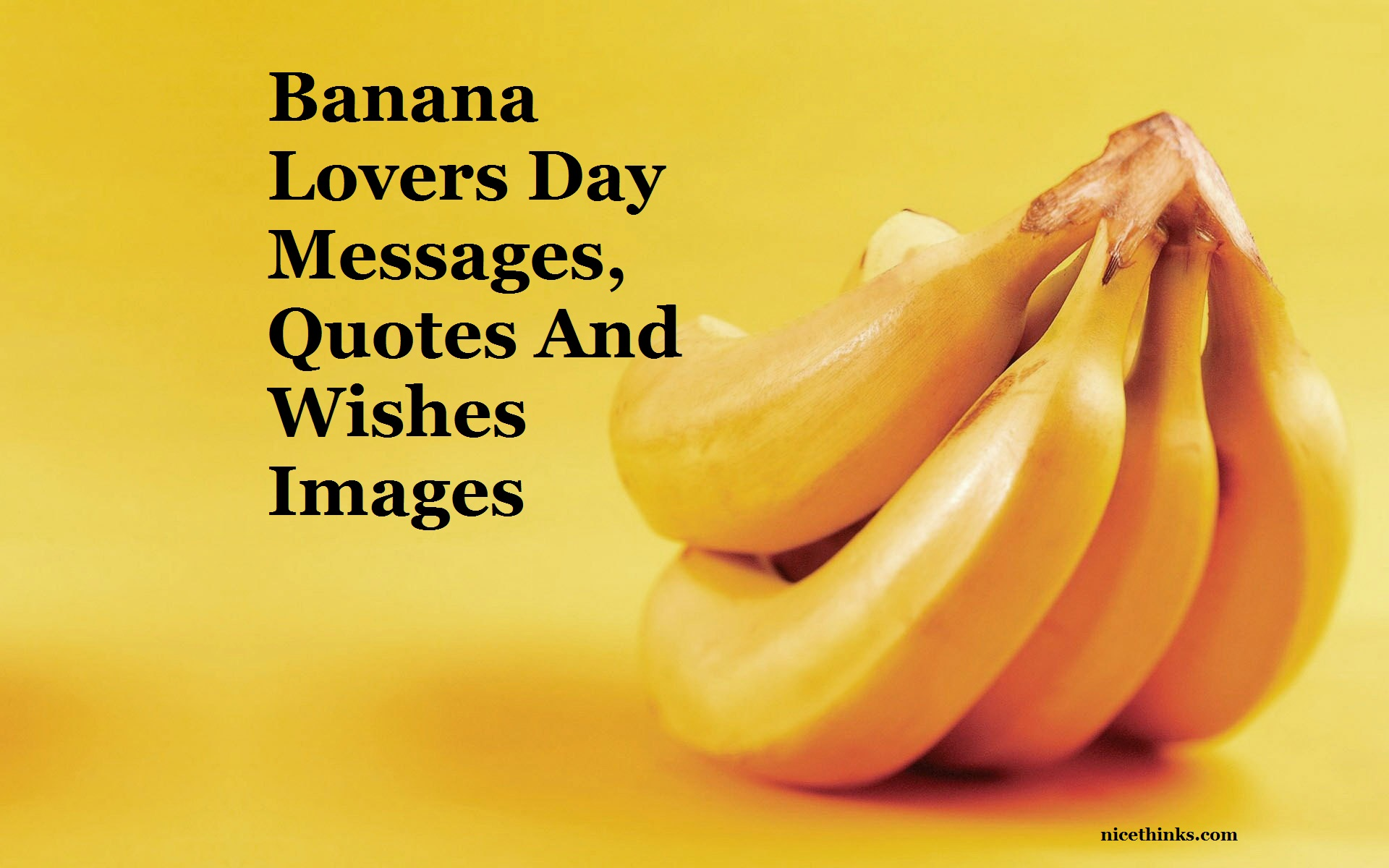 Banana LoversBanana Lovers Day Messages, Quotes And Wishes Images Day Messages, Quotes And Wishes Image