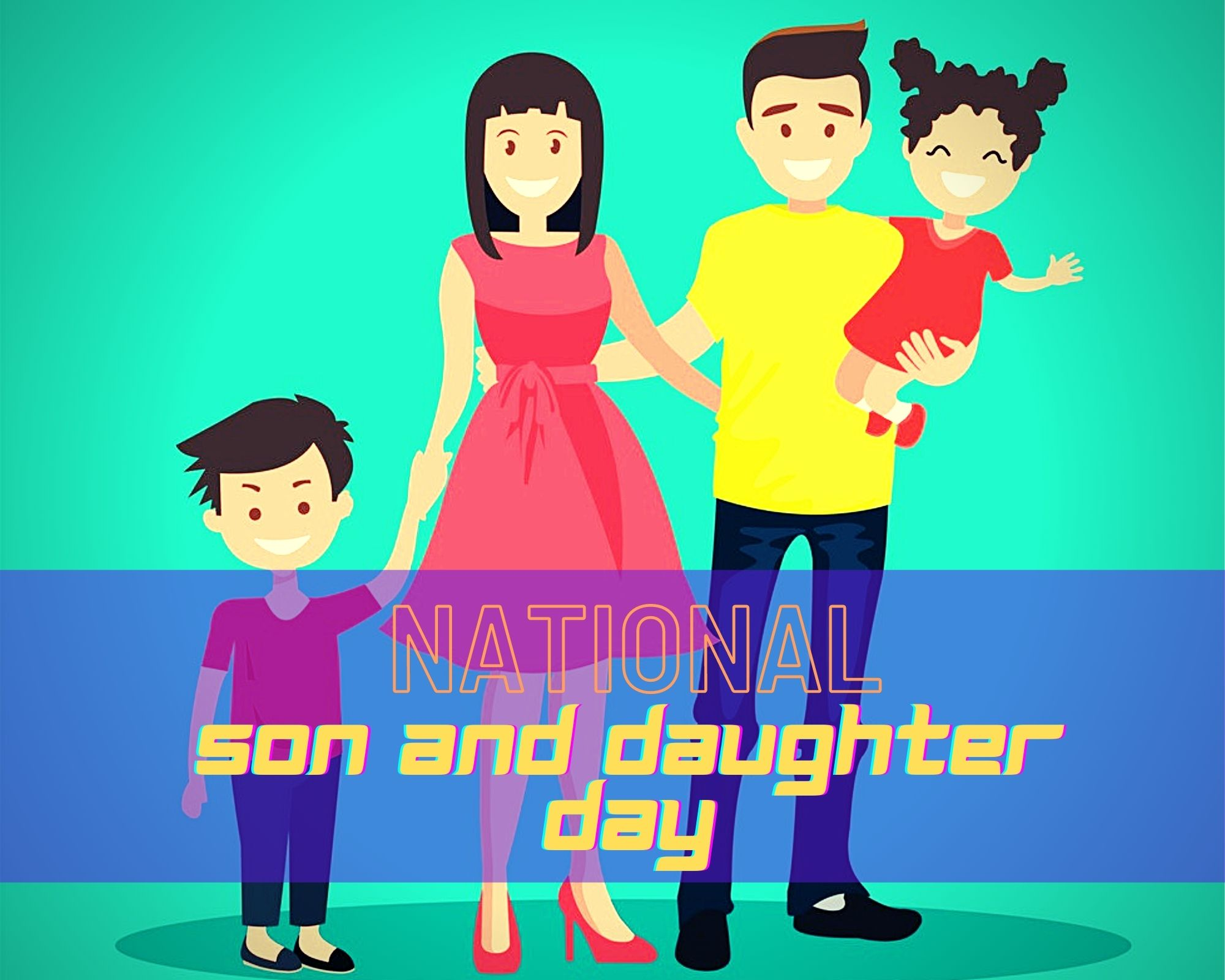 National Son And Daughter Day