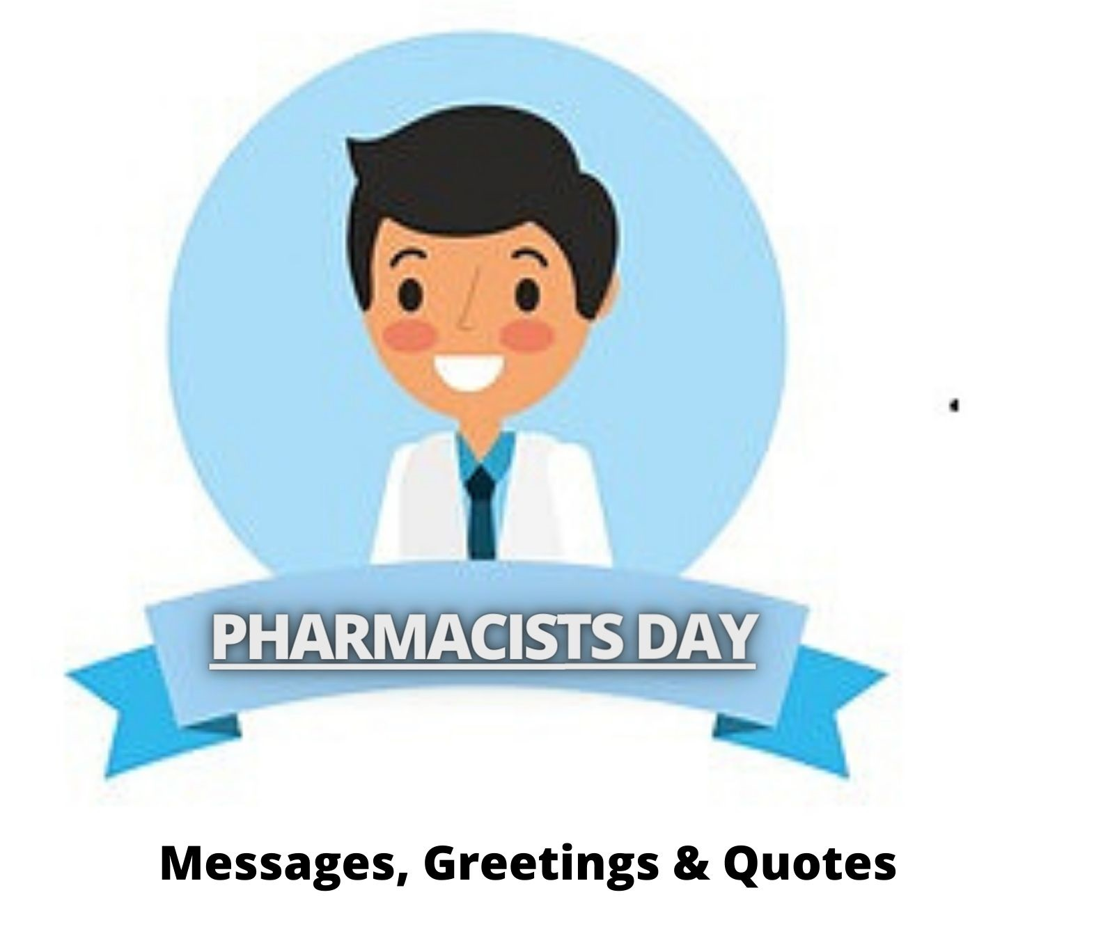Pharmacists Day Messages, Greetings & Quotes