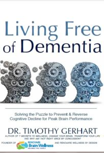 Living Free of Dementia: Natural Solutions to Living Free of Anxiety, Depression and Sleep Problems @ Renovare Wellness by Design
