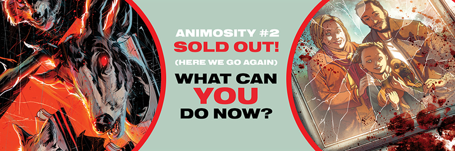 Animosity #2 sells out too!