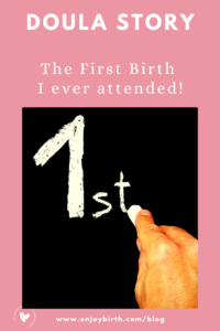 1st birth I attended