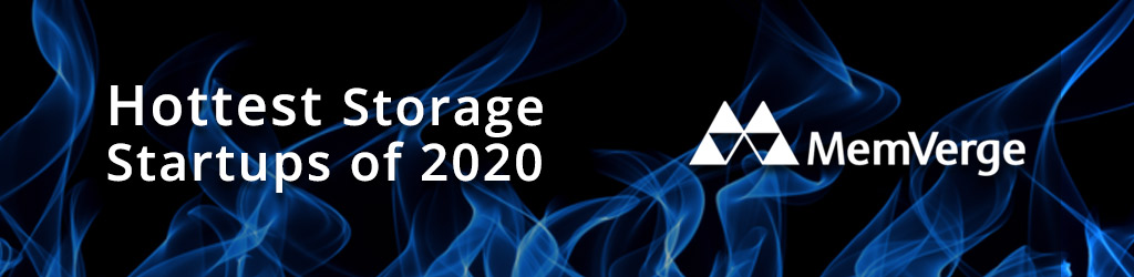 MemVerge Named One of the 10 Hottest Storage Startups of 2020