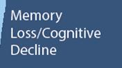Memory Loss/Cognitive Decline