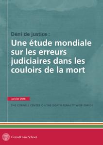 Front cover of Déni de justice: Une étude mondiale sur les erreurs judiciaires dans les couloirs de la mort.