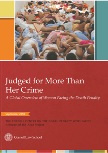 Front Cover of Judged For More than Her Crime: A Global Overview of Women Facing the Death Penalty.