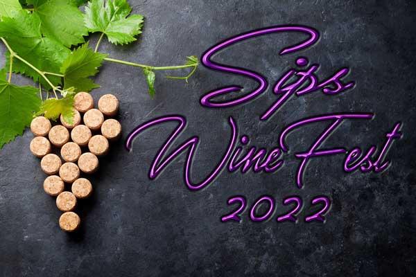 Sips WineFest 2022