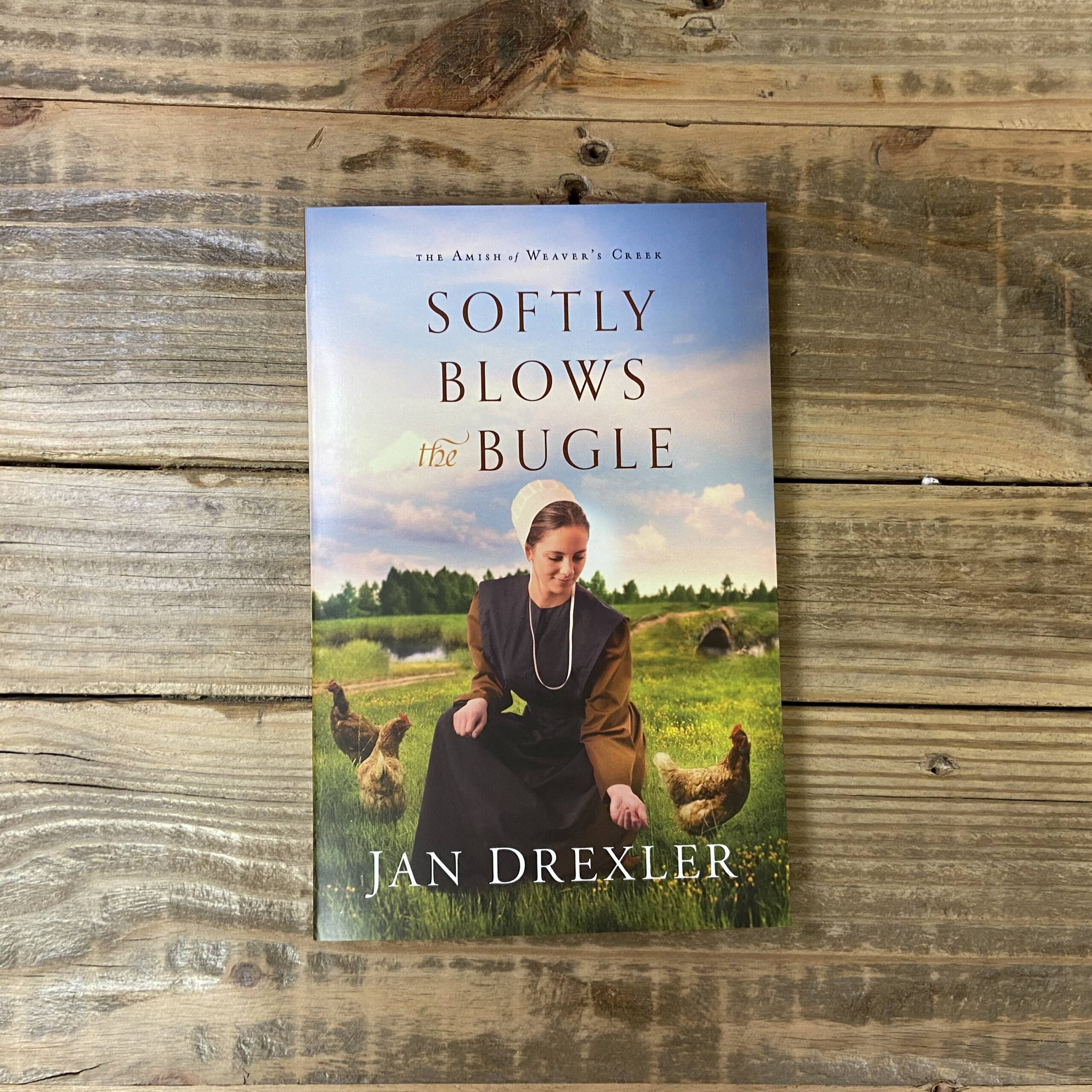 Softly Blows the Bugle ( Amish of Weaver's Creek #3 )