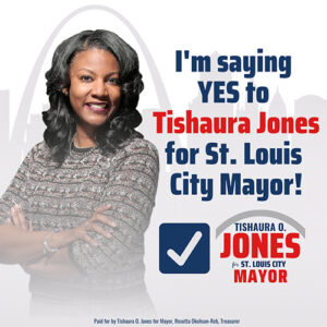 say yes tishaura jones democrat for st louis mayor