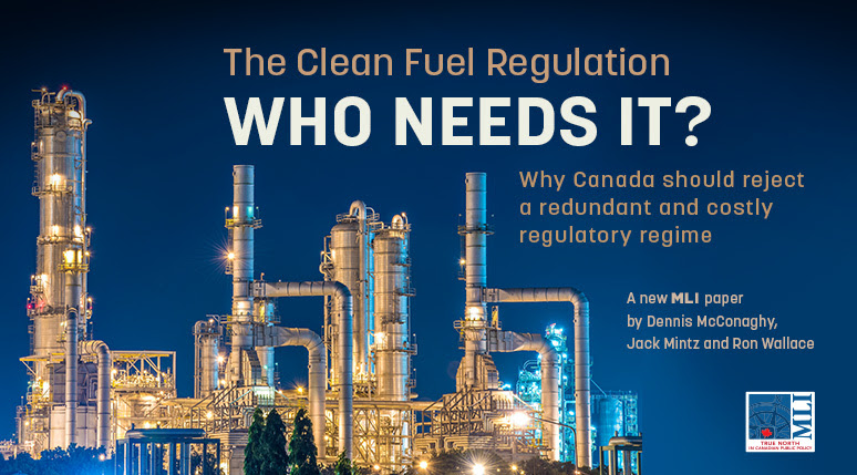 Why Does Canada Need A Clean Fuel Regulation? New MLI Paper
