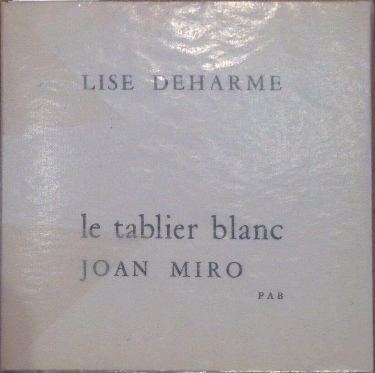 Lise Deharme, <br /><em>LeTablierblanc</em>, 1958