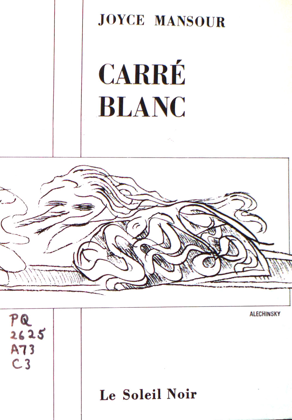 Joyce Mansour, <br /><em>Carréblanc</em>, 1965
