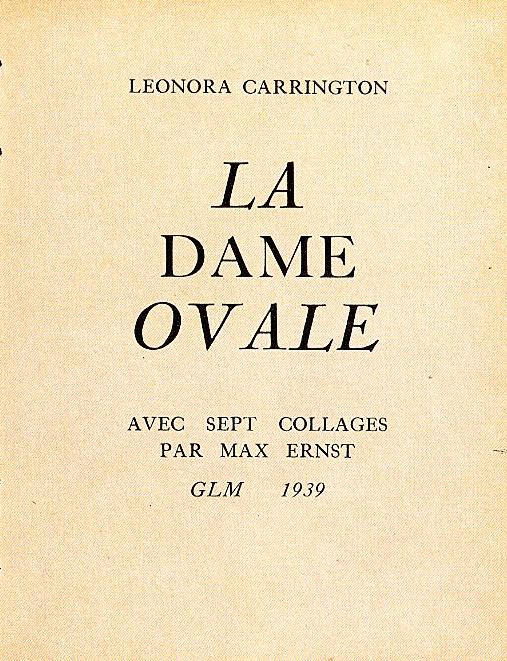 Leonora Carrington, <br /><em>LaDameovale</em>, 1939