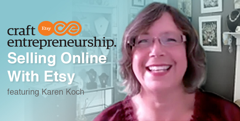 July Meeting: Selling Online With Etsy – An Entrepreneurship Class