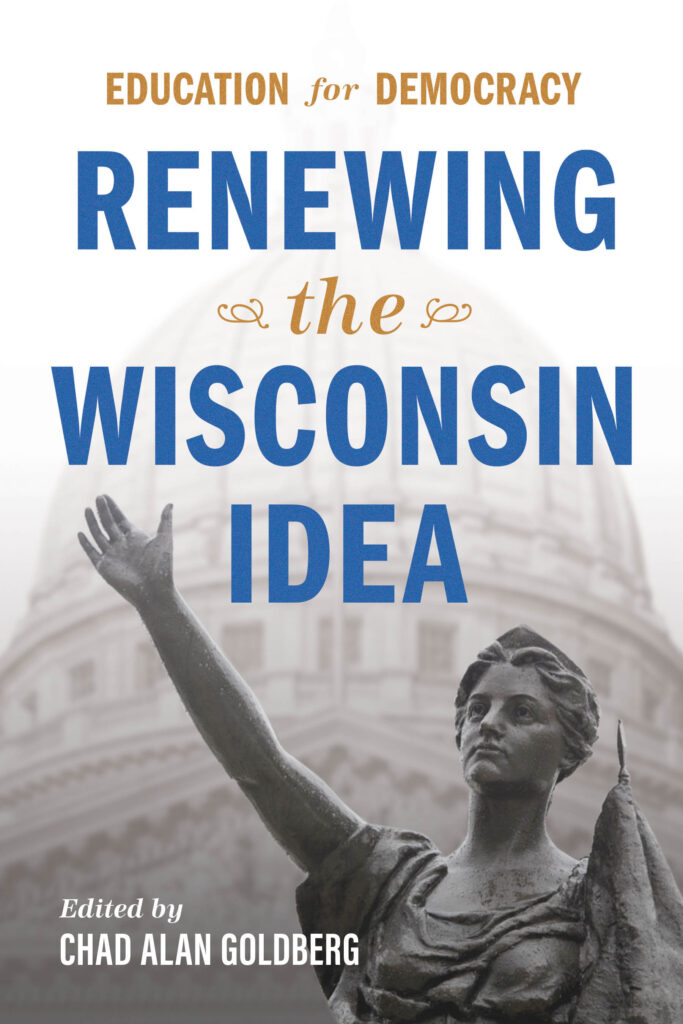 Education for Democracy: Renewing the Wisconsin Idea book cover