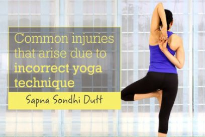 Common Injuries That Arise Due To Incorrect Yoga Technique
