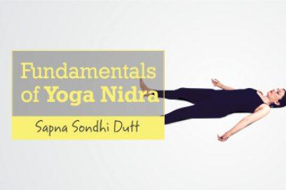 Fundamentals of Yoga Nidra