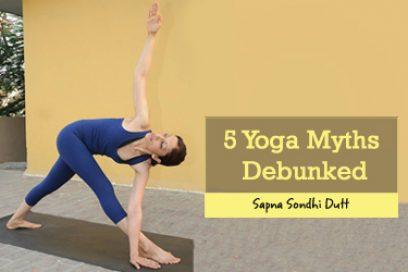 5 Yoga Myths Debunked