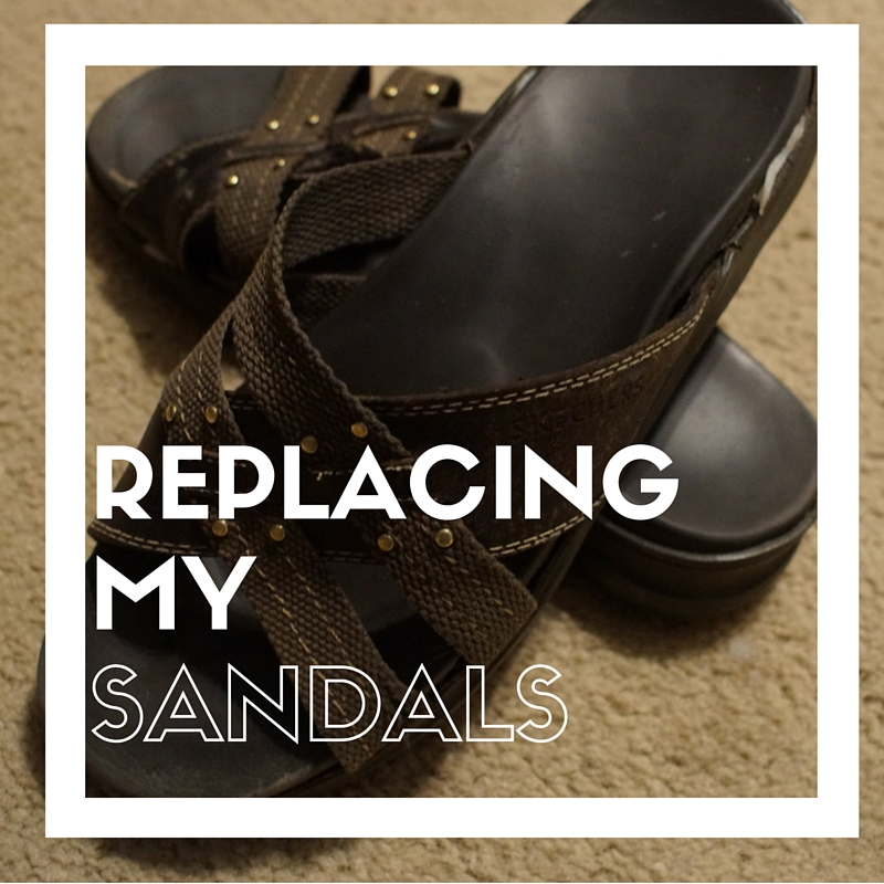 Replacing my well-worn sandals