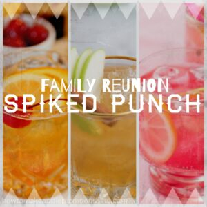 FamilyReunionSpikedPunch