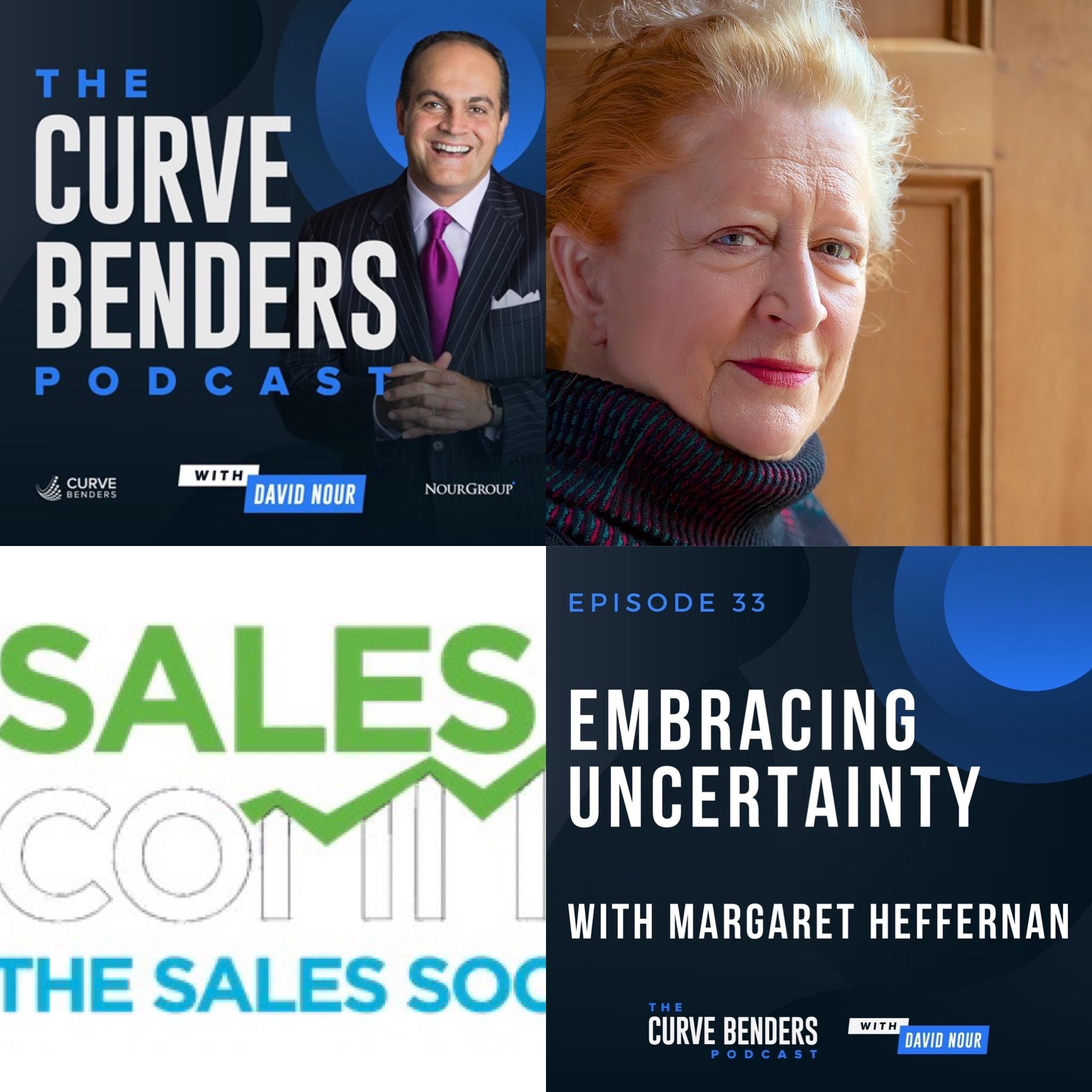 Curve Benders Podcast – Embracing Uncertainty with Margaret Heffernan