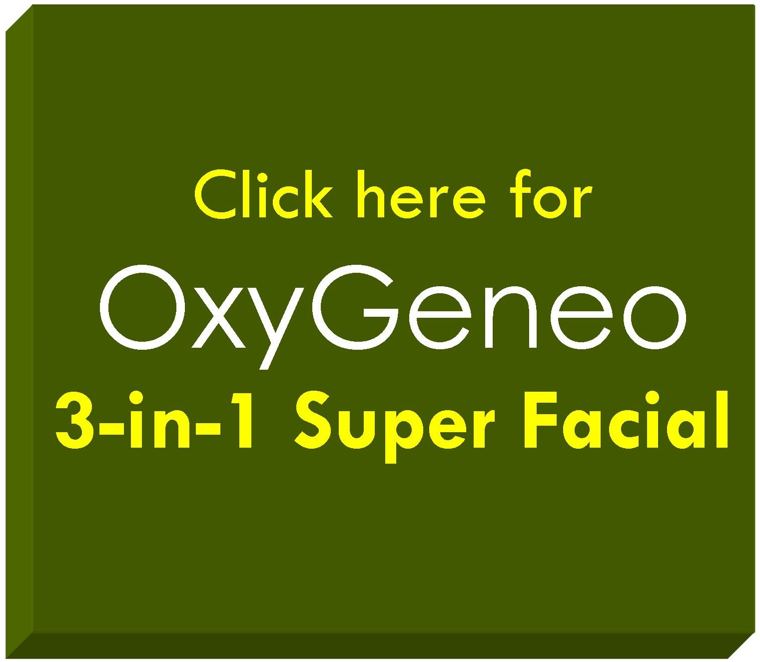 oxygeneo-3-in-1 Super Facial