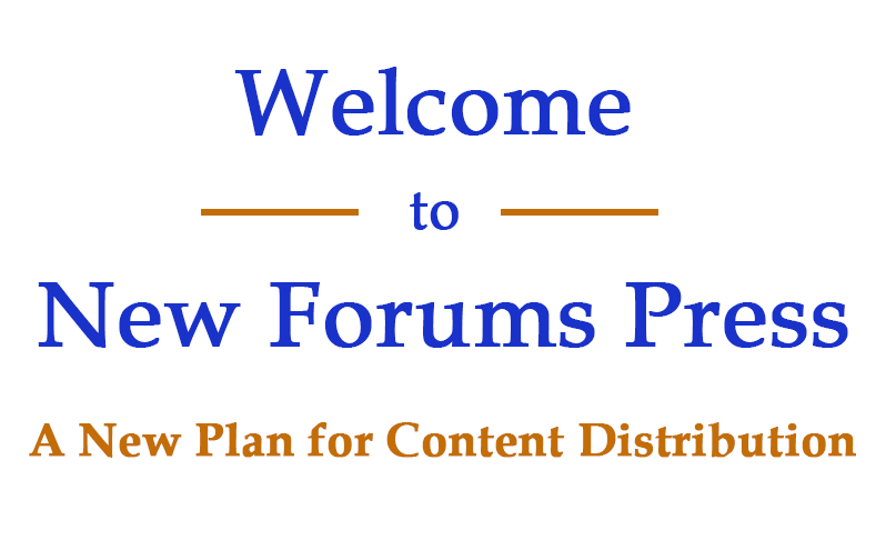 New Forums Press Content Distribution