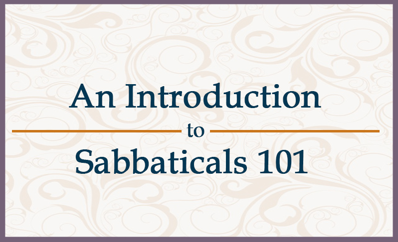 Introduction to Sabbaticals