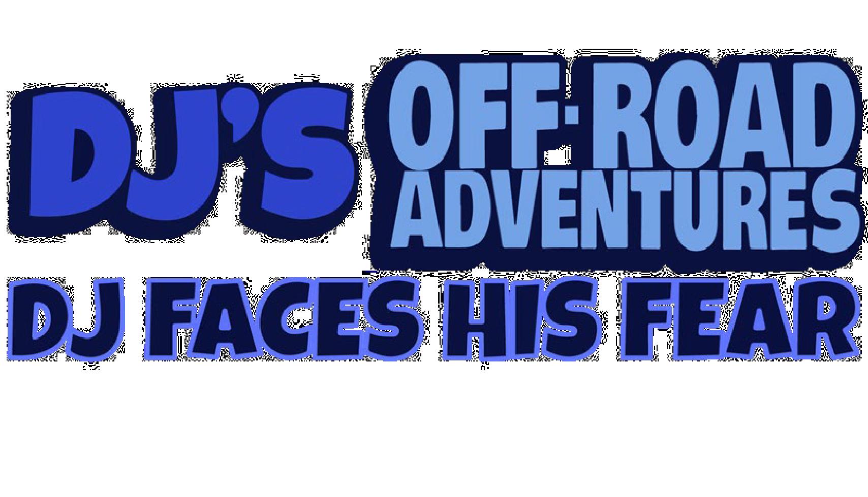 DJ's Off-Road Adventures