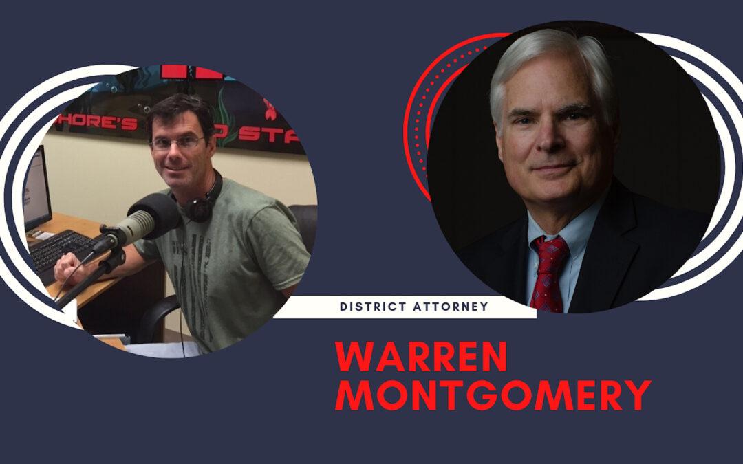 District Attorney Warren Montgomery on the Lake 94.7