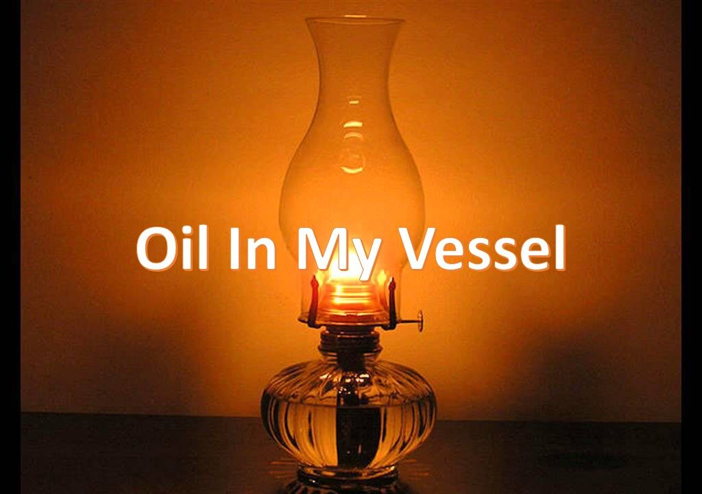 Oil In My Vessel
