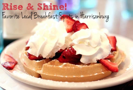 Favorite Local Breakfast Spots in Harrisonburg