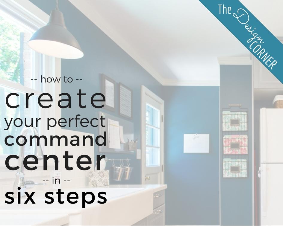 The Design Corner | Command Center