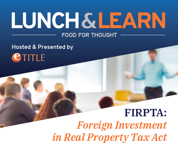 Lunch & Learn: FIRPTA