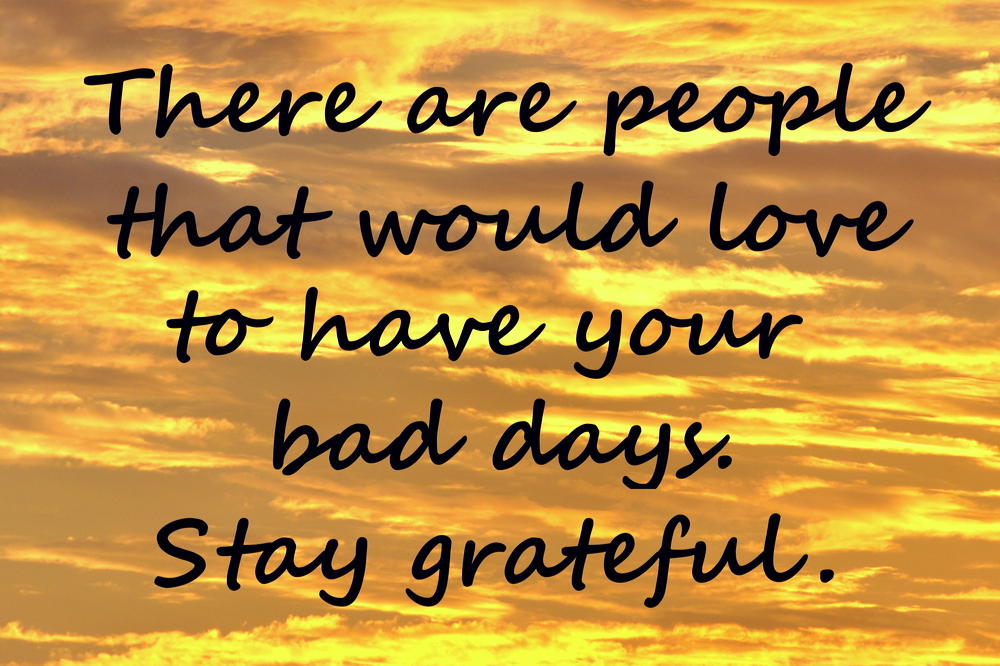 STAYING GRATEFUL IN TOUGH TIMES