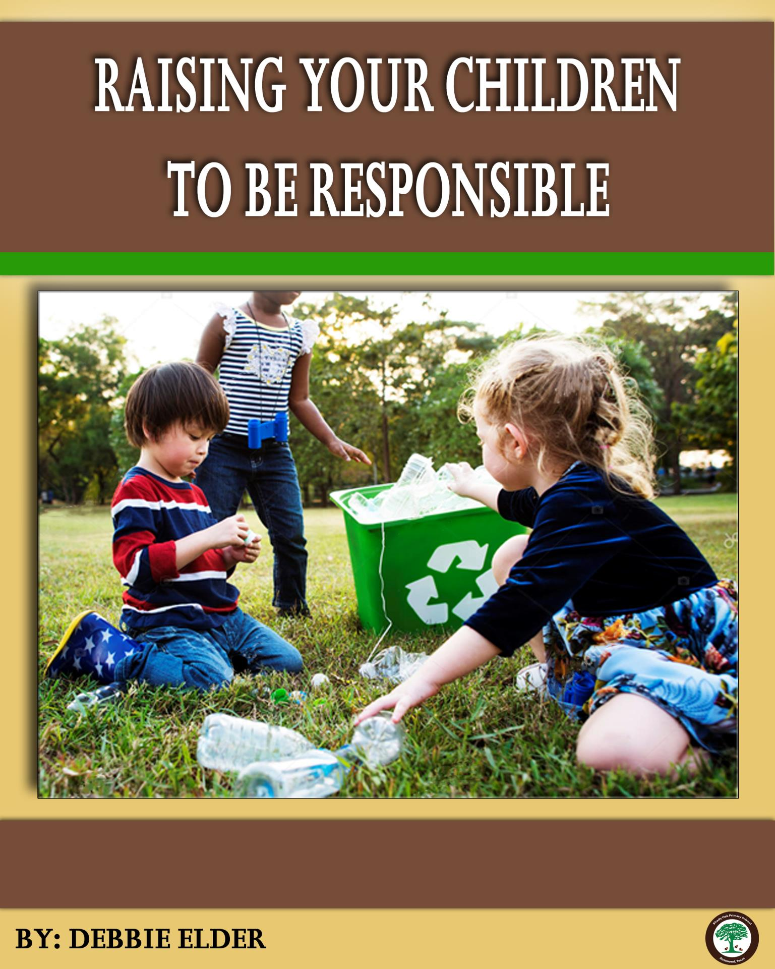 Shady Oak Raising Your Children to Be Responsible