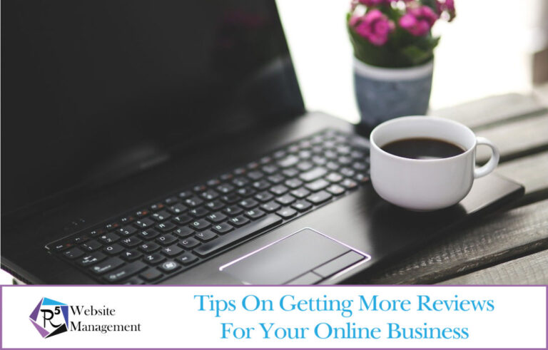 Tips On Getting More Reviews For Your Online Business