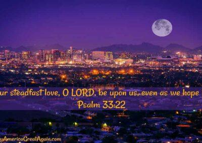 Pray America Great Again Psalm 33 22