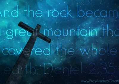 Pray America Great Again Daniel 2 35