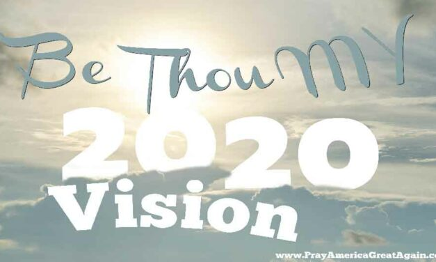 Be Thou Our 2020 Vision