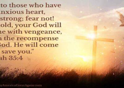 Pray America Great Again Isaiah 35_4