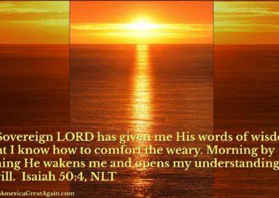 Pray America Great Again Isaiah 50_4