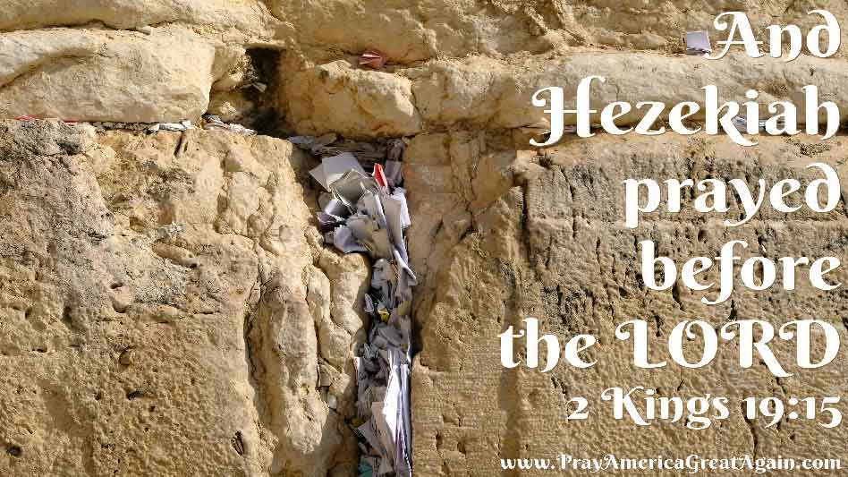 Pray America Great Again 2 Kings 19_15a