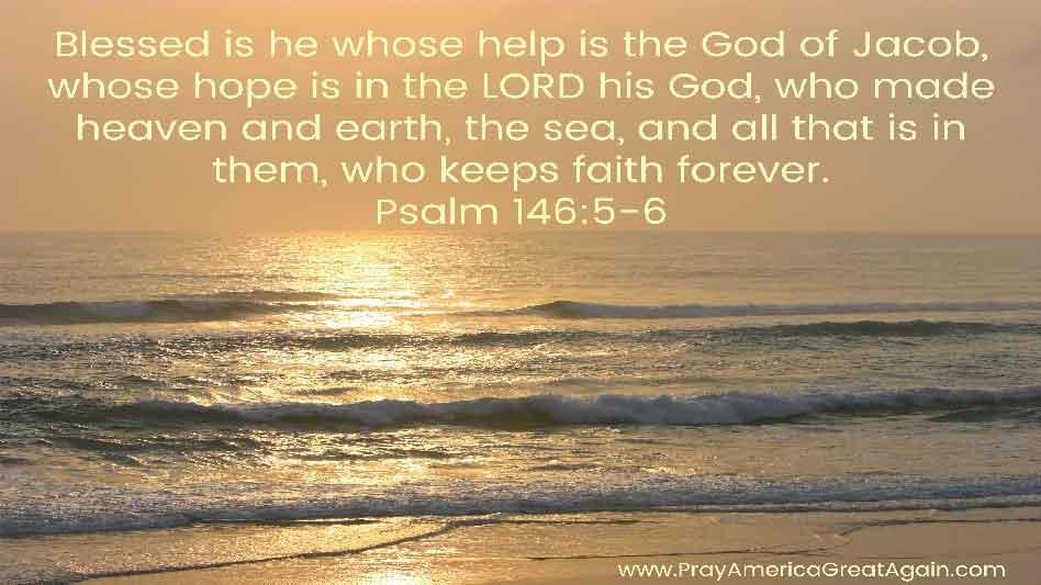 Pray America Great Again Psalm 146 5_6