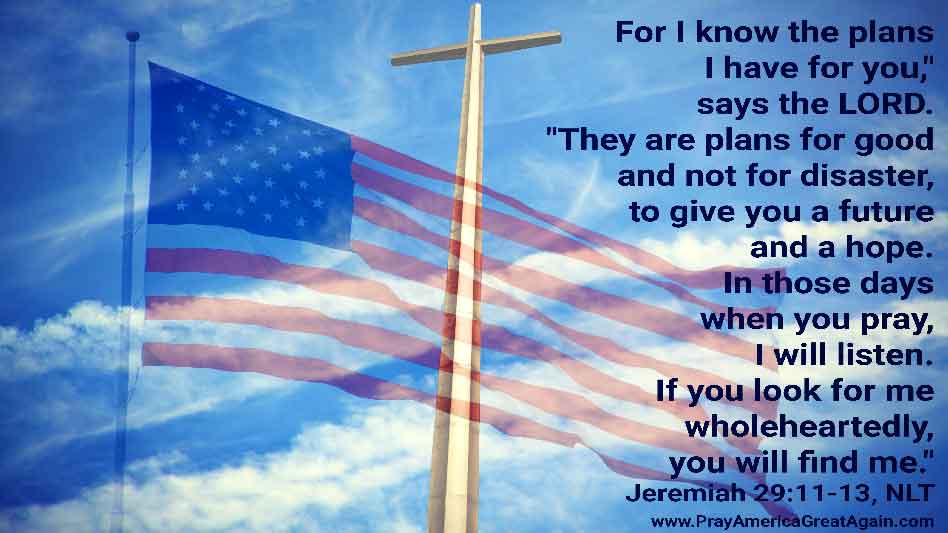 Pray America Great Again Jeremiah 29_11-13