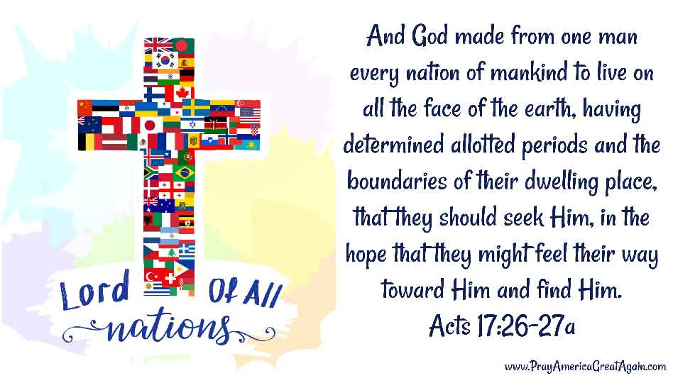 Pray America Great Again Acts 17 26-27a