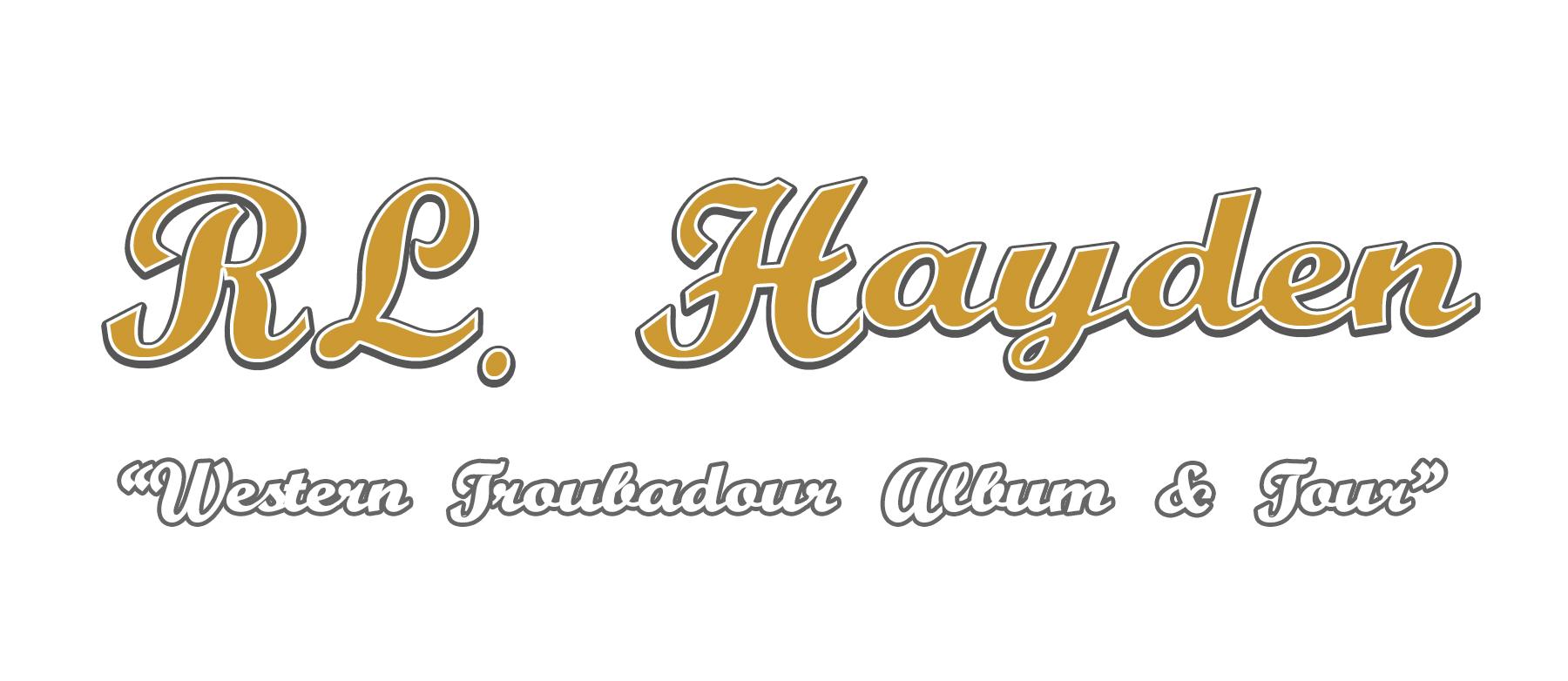 R.L. Hayden | Western Troubadour Album & Tour